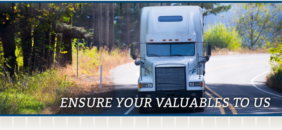 Ensure Your Valuables To Us | truck
